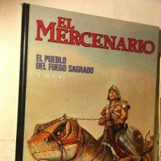 Cómics: EL MERCENARIO 01. EL PUEBLO DEL FUEGO SAGRADO POR SEGRELLES NORMA - TAPA DURA. Lote 101218663