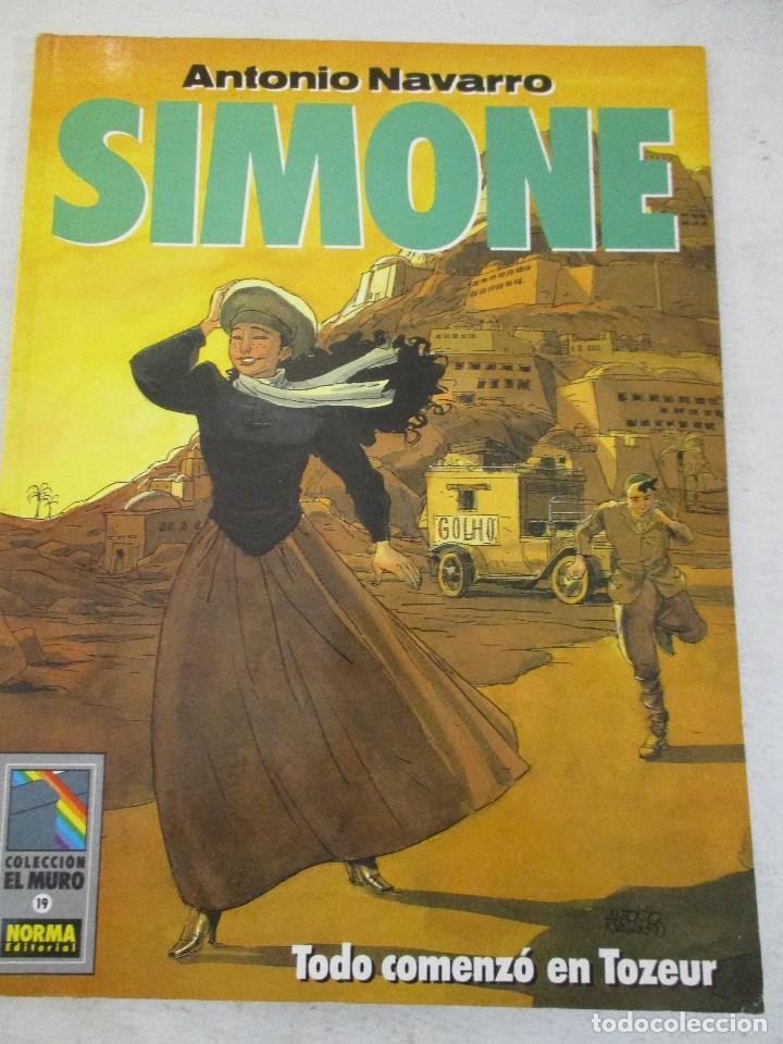 SIMONE. TODO COMENZO EN TOZEUR Nº 19COLECCION EL MURO NORMA EDITORIAL (Tebeos y Comics - Norma - Cimoc)