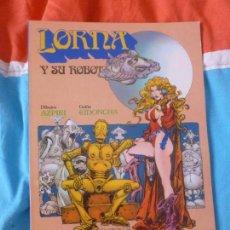 Cómics: ORNA Y SU ROBOT,,ALFONSO AZPIRI.CIDONCHA, NORMA. Lote 102053083