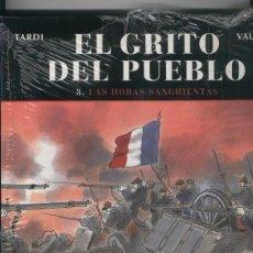 Cómics: EL GRITO DEL PUEBLO 3 LAS HORAS SANGRIENTAS - TARDI / VAUTRIN - NORMA. Lote 103341359