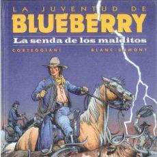 Cómics: BLUEBERRY Nº 40 LA SENDA DE LOS MALDITOS. Lote 103437763