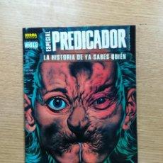 Cómics: ESPECIAL PREDICADOR LA HISTORIA DE YA SABES QUIEN. Lote 103615151
