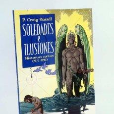 Cómics: SOLEDADES E ILUSIONES. HISTORIAS CORTAS 1977 1997 (P. CRAIG RUSSELL) NORMA, 2004. OFRT ANTES 15E. Lote 194861698