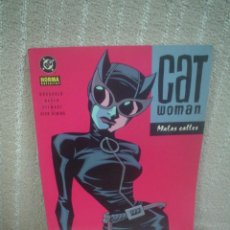 Cómics: CAT WOMAN - MALAS CALLES. Lote 104686163