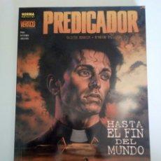 Cómics: PREDICADOR. HASTA EL FIN DEL MUNDO. NORMA VERTIGO # 211. Lote 104964503