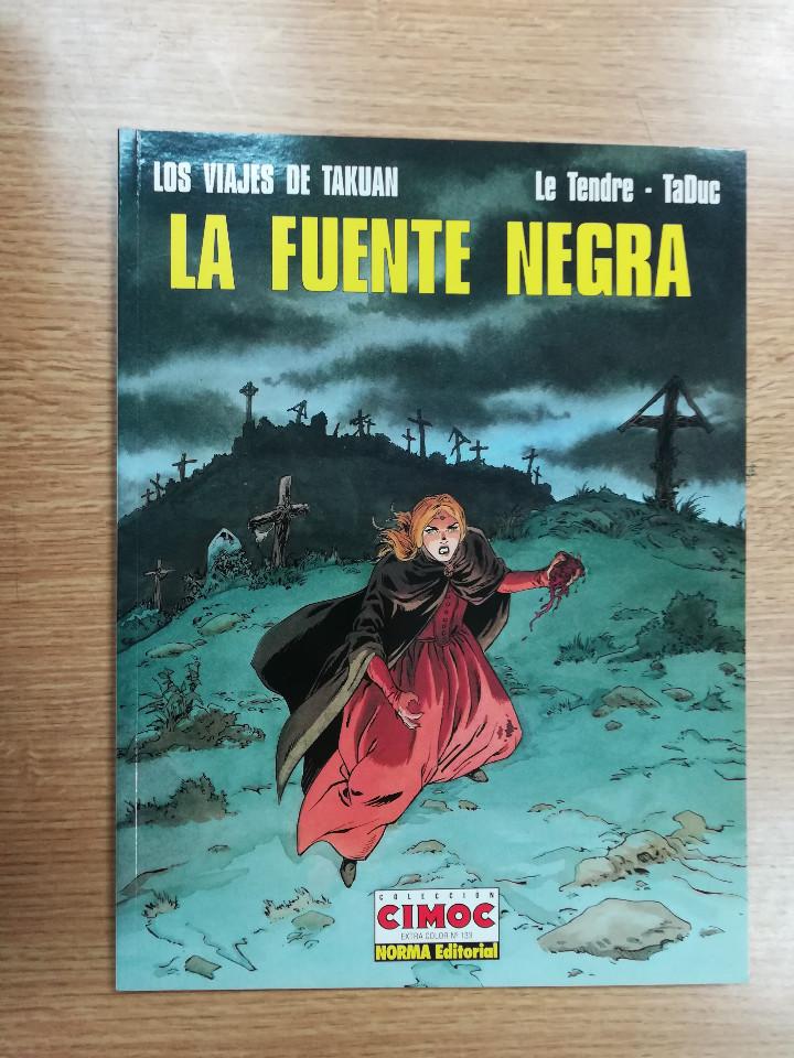 LOS VIAJES DE TAKUAN #4 LA FUENTE NEGRA (CIMOC EXTRA COLOR #133) (Tebeos y Comics - Norma - Comic Europeo)