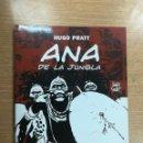 Cómics: ANA DE LA JUNGLA (HUGO PRATT #10). Lote 105728243
