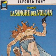 Cómics: ROHNER. LA SANGRE DEL VOLCÁN. DE ALFONSO FONT. PEDIDO MÍNIMO: 4 CÓMICS. Lote 107265039
