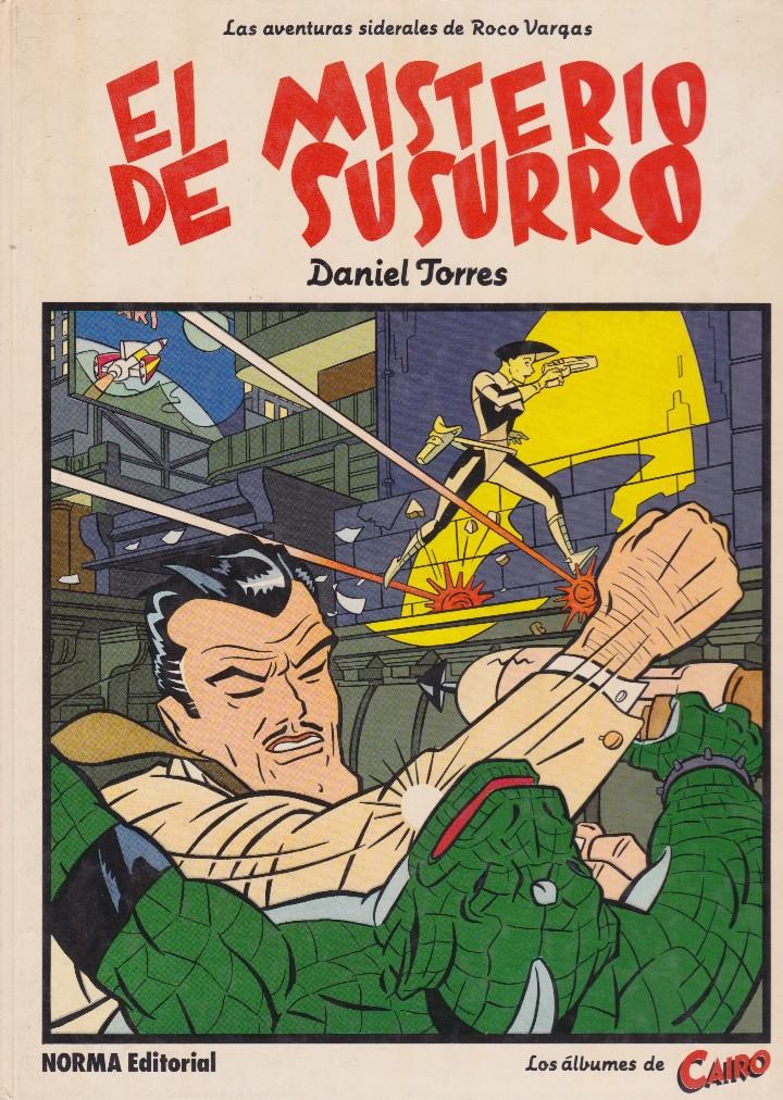 EL MISTERIO DEL SUSURRO. LAS AVENTURAS SIDERALES DE ROCO VARGAS. DE DANIEL TORRES. (Tebeos y Comics - Norma - Otros)