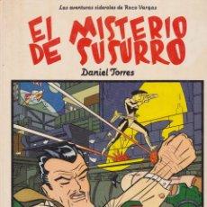 Cómics: EL MISTERIO DEL SUSURRO. LAS AVENTURAS SIDERALES DE ROCO VARGAS. DE DANIEL TORRES.. Lote 107265307