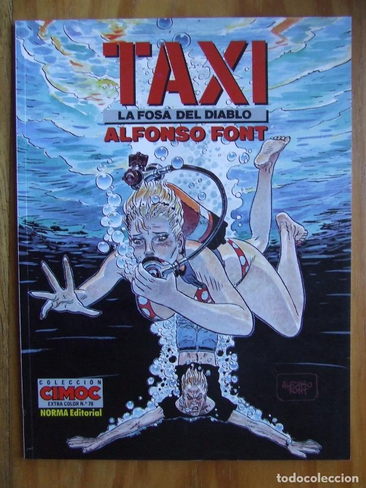 CIMOC EXTRA COLOR Nº 78 - TAXI - LA FOSA DEL DIABLO (Tebeos y Comics - Norma - Comic Europeo)