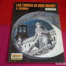 Cómics: LAS TORRES DE BOIS-MAURY 3 GERMAN ( HERMANN ) ¡MUY BUEN ESTADO! EXTRA COLOR 91. Lote 107955947