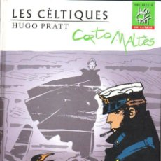 Cómics: HUGO PRATT : CORTO MALTÉS - LES CELTIQUES (2010) CATALÁN - TAPA DURA. Lote 108385859