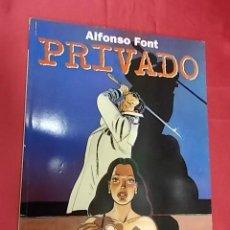 Cómics: PRIVADO. ALFONSO FONT. NORMA EDITORIAL. Lote 108670259