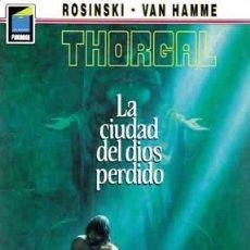 Cómics: NORMA EDITORIAL. COL. PANDORA 12, THORGAL 12 LA CIUDAD DEL DIOS PERDIDO ROSINSKI - VAN HAMME. Lote 110155655