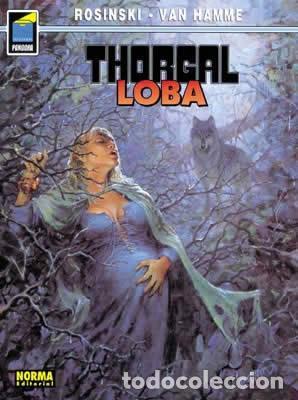 NORMA EDITORIAL. COL. PANDORA 26, THORGAL 16 LOBA ROSINSKI - VAN HAMME (Tebeos y Comics - Norma - Comic Europeo)