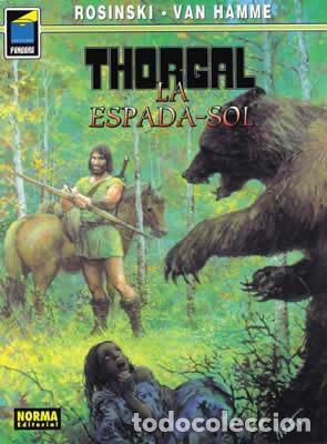 NORMA EDITORIAL. COL. PANDORA 37, THORGAL 18 LA ESPADA-SOL ROSINSKI - VAN HAMME (Tebeos y Comics - Norma - Comic Europeo)