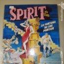 Cómics: SPIRIT LA FORTUNA DE LOS PORTIER. Lote 110412423