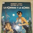 Cómics: LA HISTORIA DE CYAN LA FONTANA Y LA SONDA. Lote 110412515