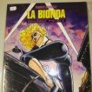 Cómics: LA BIONDA. Lote 110413127