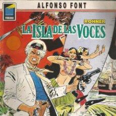 Cómics: PANDORA ROHNER, LA ISLA DE LAS VOCES ALFONSO FONT NORMA EDITORIAL. Lote 110572027