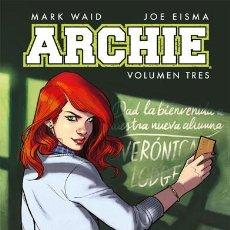Cómics: CÓMICS. ARCHIE. VOLUMEN TRES - MARK WAID/JOE EISMA /CARTONÉ). Lote 110711011