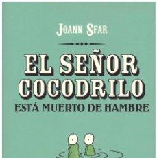 Cómics: JOANN SFAR. EL SEÑOR COCODRILO ESTA MUERTO DE HAMBRE PONENT MON. 72 PAGINAS. Lote 110968719