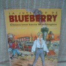 Cómics: LA JUVENTUD DE BLUEBERRY Nº 41 - ÚLTIMO TREN HACIA WASHINGTON - NORMA EDITORIAL. Lote 110985731