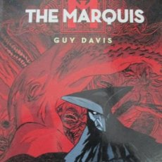 Cómics: THE MARQUIS - GUY DAVIS. Lote 111046159
