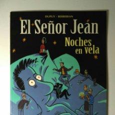 Fumetti: SEÑOR JEAN - NOCHES EN VELA - DUPUY & BERBERIAN. Lote 111286232