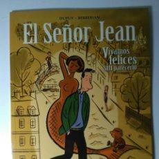 Fumetti: SEÑOR JEAN - VIVAMOS FELICES SIN PARECERLO - DUPUY & BERBERIAN. Lote 111286408
