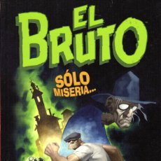 Cómics: EL BRUTO: SÓLO MISERIA.... -ERIC POWELL -MADE IN HELL 22. Lote 111715999