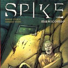 Cómics: SPIKE: MANICOMIO -BRIAN LYNCH·FRANCO URRU -MADE IN HELL 62. Lote 111720287