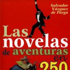 Cómics: LAS NOVELAS DE AVENTURAS EN 250 PORTADAS. GLENAT TAPA DURA. 200 PAGINAS. Lote 112041719