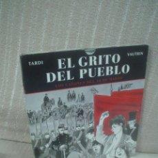 Cómics: EL GRITO DEL PUEBLO 1 : LOS CAÑONES DEL 18 DE MARZO - NORMA EDITORIAL. Lote 112323291