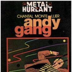 Cómics: ANDY GANG. MAGNIFICO ALBUM DE LA SERIE NEGRA DE METAL HURLANT. Lote 244982095