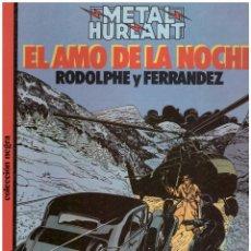 Cómics: EL AMO DE LA NOCHE. MAGNIFICO ALBUM DE LA SERIE NEGRA DE METAL HURLANT. Lote 126644674