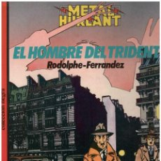 Cómics: EL HOMBRE DEL TRIDENTE. MAGNIFICO ALBUM DE LA SERIE NEGRA DE METAL HURLANT. Lote 156255973