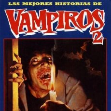 Cómics: VAMPIROS 2. ANTOLOGIA DE HISTORIAS DE VAMPIROS. TOUTAIN. RUSTICA. Lote 112645419