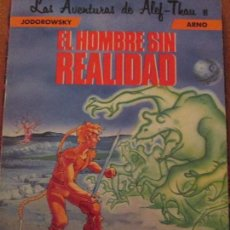 Cómics: ALEF THAU -EL HOMBRE SIN REALIDAD-ARNO JODOROWSKY. Lote 112924703