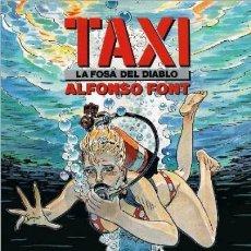 Cómics: TAXI, LA FOSA DEL DIABLO (ALFONSO FONT) CIMOC EXTRA COLOR Nº 78 - NORMA - IMPECABLE - C05. Lote 113287727