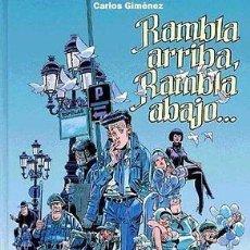 Cómics: CARLOS GIMENEZ. RAMBLA ARRIBA RAMBLA ABAJO. GLENAT. TAPA DURA. Lote 113318483