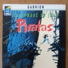 Cómics: EL HOMBRE DE JAVA Nº 3 PIRATAS (GABRION) COL. PANDORA Nº 43 - NORMA - C05. Lote 118935754