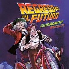 Comics - Cómics. REGRESO AL FUTURO 3. CIUDADANO BROWN - Bob Gale/Erik Burnham/Alan Robinson/María Santaolalla - 113726055