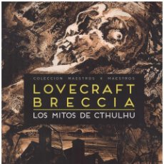 Cómics: LOS MITOS DE CTHULHU. ALBERTO BRECCIA LOVECRAFT. RUSTICA. GRAN FORMATO 22 X 30 CM. Lote 125742851