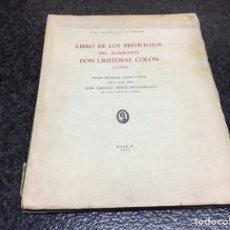 Cómics: LIBRO DE LOS PRIVILEGIOS DE CRISTÓBAL COLÓN (1498) / FACSÍMIL. 1951.. Lote 55099235