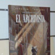 Cómics: EL ARCHIVISTA - LAS CIUDADES OSCURAS - SCHUITEN Y PEETERS - NORMA. Lote 115242291