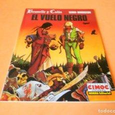 Cómics: EL VUELO NEGRO. BRUNELLE Y COLIN. TOMO 1 OCTUBRE 1994 1ª EDICION. BOURGEON. MUY BUEN ESTADO.. Lote 115800299