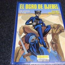 Cómics: EL OGRO DE DJEBEL /POR : VICTOR MORA & ANNIE GOETZINGER - EDITA : NORMA. Lote 116229155