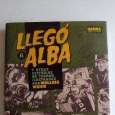 Cómics: LLEGÓ EL ALBA Y OTRAS HISTORIAS DE TERROR. NORMA. Lote 116265159